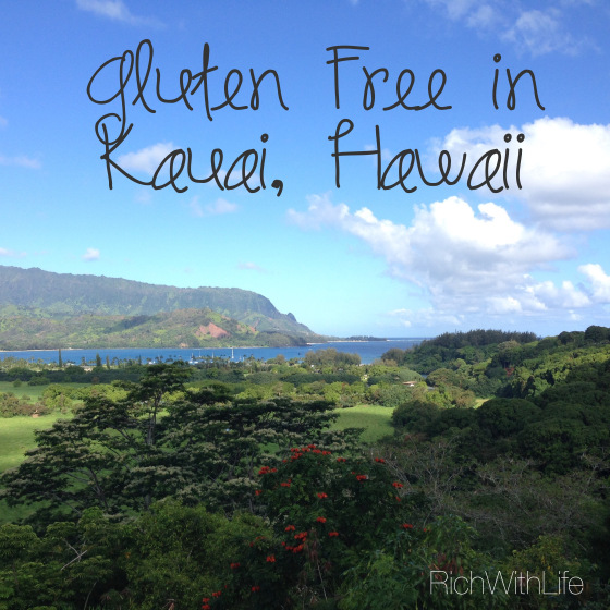 Gluten Free eating in Kauai Hawaii