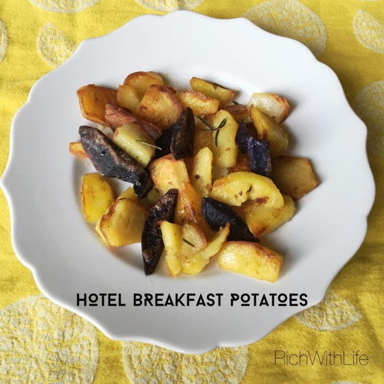 Hotel Breakfast Potatoes: Rich with Life - Gluten, Dairy, Sugar Free